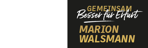 Marion Walsmann - Besser für Erfurt